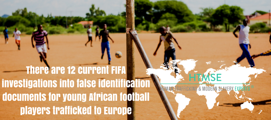 There are 12 current FIFA investigations into false identification documents for young African football players trafficked to Europe